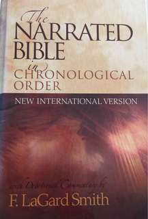 The Narrated Bible in Chronological Order with Devotional Commentary by F.LaGard Smith