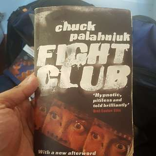 Fight Club by Chuck Palahnuik