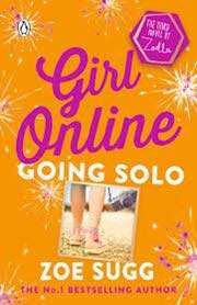 Girls online Going Solo (book 3 )