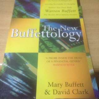 The New Buffettology - The Proven Techniques for Investing Successfully in Changing Markets that have made Warren  Buffett the World's most famous Investor