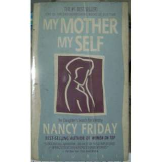 MY MOTHER MY SELF NancyFriday