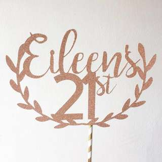 21st Birthday Cake Topper with wreath