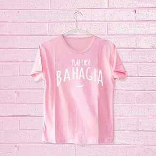 Big sale Tshirt Pura pura bahagia