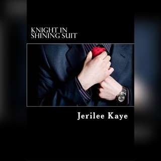 Knight in Shining Suit - Jerilee Kaye