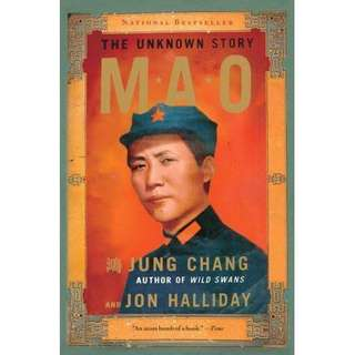 Mao the Unknown Story by Jung Chang and Jon Halliday