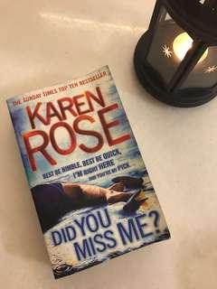 did you miss me by karen rose