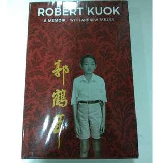 Robert Kuok: A Memoir by Andrew Tanzer - Hardcover