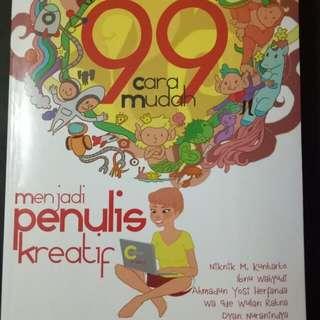 99 Cara Mudah Menjadi Penulis Kreatif