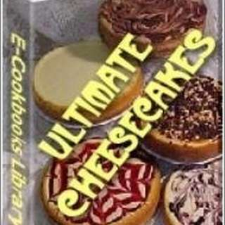 Ultimate Cheesecake Cookbook