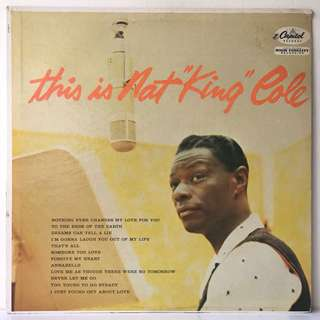 "Nat King Cole ‎– This Is Nat ""King"" Cole (1962 USA Pressing - Vinyl is Excellent)"