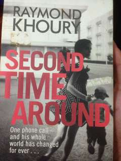 Second Time Around by Raymond Khoury