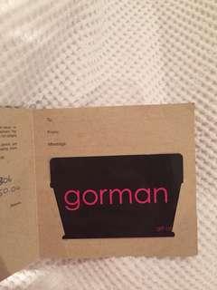 Gorman gift card worth $50