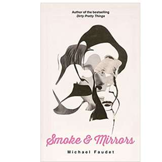 Smoke and mirrors by Michael Faudet (eBook)