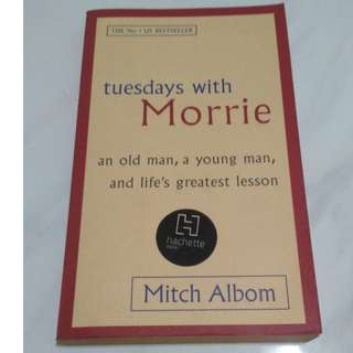 [Self Development Book!] Tuesdays with Morrie: An Old Man, a Young Man, and Life's Greatest Lesson