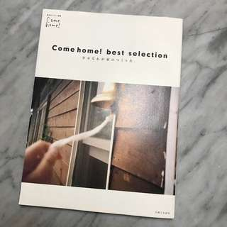 Come Home! Best Selection Japanese Magazine