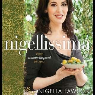 Nigella Lawson - Nigellissima: Instant Italian Inspiration