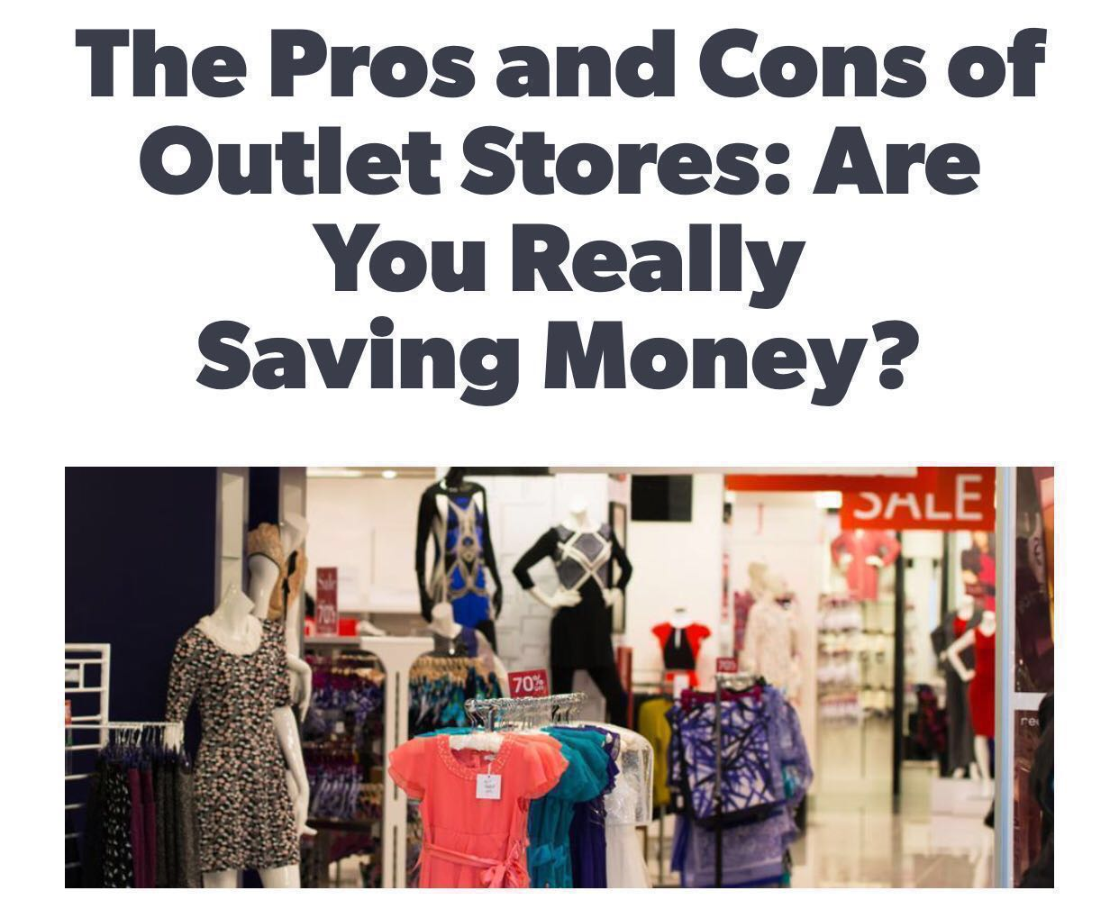 498a93381827 📝📝📝  The PROs and CONs of Outlet Stores   3 Mins Read B4 U ...