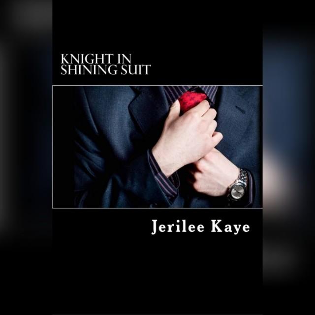 Knight in Shining Suit - Jerilee Kaye