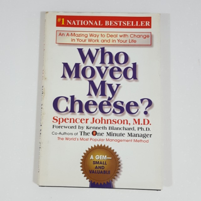 Who Moved My Cheese? by Spencer Johnson [Hardcover]