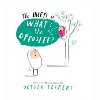 ☺[Brand New] The Hueys - What's The Opposite?  By:Oliver Jeffers