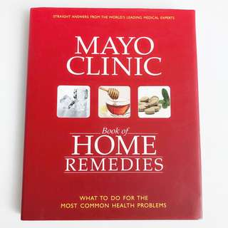 Mayo Clinic HOME REMEDIES