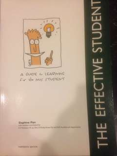 The Effective Student - A Guide to Learning for the NUS Student by Daphne Pan