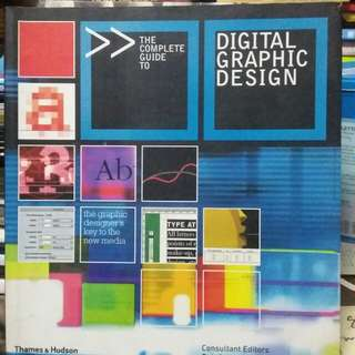 The Complete Guide to Digital Graphic Design