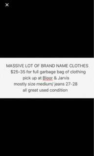 Lot of Brand Name Clothing - First come first serve!