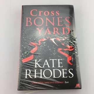 Cross Bones Yard Kate Rhodes