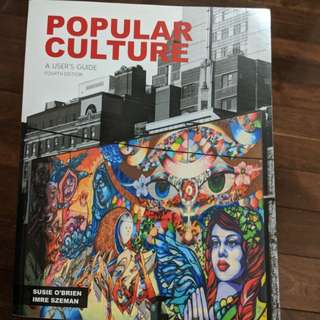 Popular Culture: A User's Guide - Fourth Edition - Ryerson Textbook