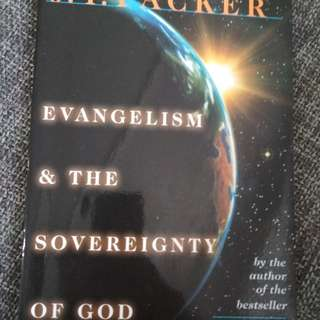 Evangelism and the sovereignty of God by JI Packer
