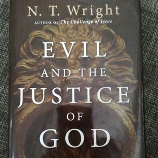 Evil and the justice of God by NT Wright