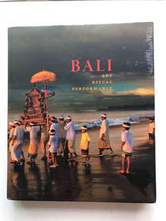 Bali Art Ritual Performance Hardcover book by Natasha Reichle