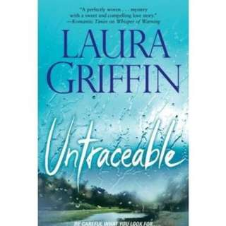 LAURA GRIFFIN BESTSELLER NOVEL: UNTRACEABLE