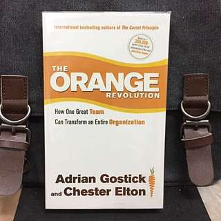 # Highly Recommended《Bran-New + How To Build An Effective & Powerful Team & Team Leaders》 Adrian Gostick & Chester Elton - THE ORANGE REVOLUTION: How One Great Team Can Transform an Entire Organization