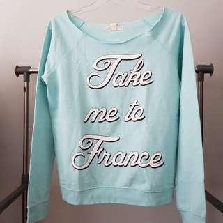 Take Me To France sweatshirt REPRICED