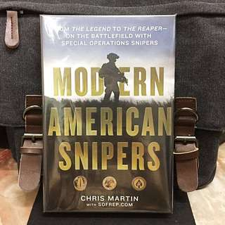 《Bran-New + Hardcover Edition 》Chris Martin - MODERN AMERICAN SNIPERS : From the Legend to the Reaper---On the Battlefield with Special Operations Snipers