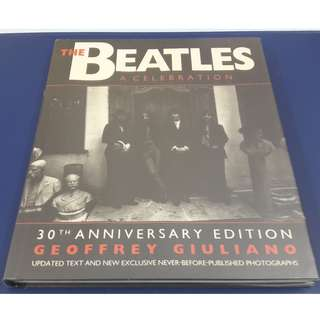 The Beatles a Celebration - 30th Anniversary Edition by Geoffrey Giuliano