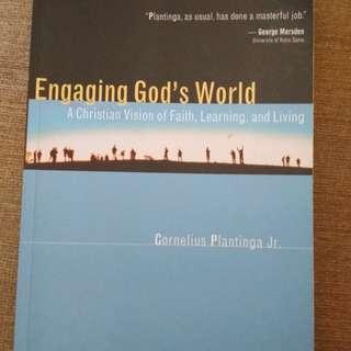 Engaging God's world by Cornelius Plantinga Jr