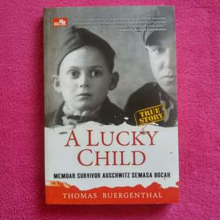 A Lucky Child (True Story)