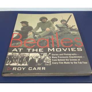 The Beatles at the Movies by Roy Carr