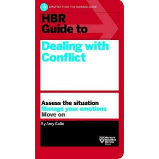 ☺☺☺☺[Brand New]  HBR Guide to Dealing with Conflict (HBR Guide Series)Assess the Situation - Manage Your Emotions - Move On        By: Amy Gallo