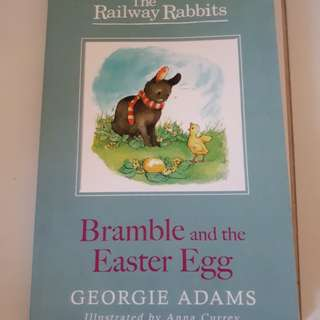 The Railway Rabbits: Bramble and the Easter Egg