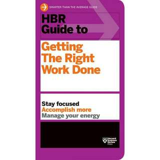 ☺[Brand New]  HBR Guide to Getting the Right Work DoneHBR Guide Series         By: Harvard Business Review
