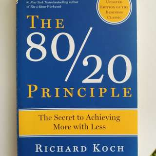 The 80/20 principle ~ secret to achieving more with less
