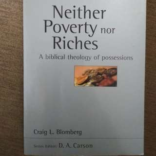 Neither poverty nor riches by Craig Blomberg