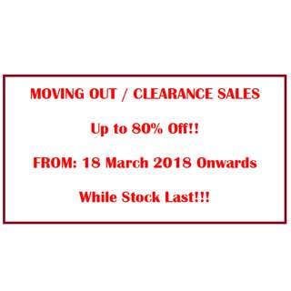 MOVING OUT CLEARANCE SALES! CLICK FOR MORE INFO!