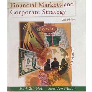 Financial Markets and Corporate Strategy 2nd edition by Mark Grinblatt  (Author),‎ Sheridan J. Titman (Author)