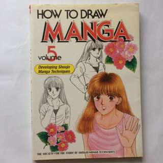 How to Draw Manga Vol. 5 (Developing Shoujo Manga Techniques)
