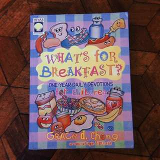 What's for Breakfast? One-year Daily Devotions for Children